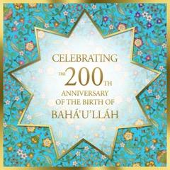2017 October 200th anniversary of Bahaullah MITRA